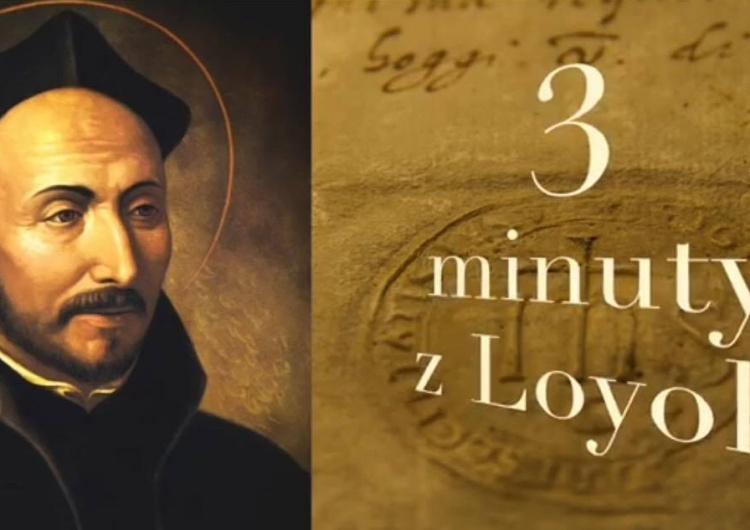 """Remigiusz Recław SJ: """"3 minuty z Loyoli"""", 32. """"Synu mój, chcę, żebyś był uśmiechnięty i radosny w..."""""""