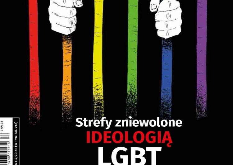 """Najnowszy numer """"Tygodnika Solidarność"""": Strefy zniewolone ideologią LGBT"""