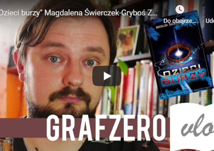"""[Grafzero vlog] """"Dzieci burzy"""" Magdalena Świerczek-Gryboś - recenzja"""